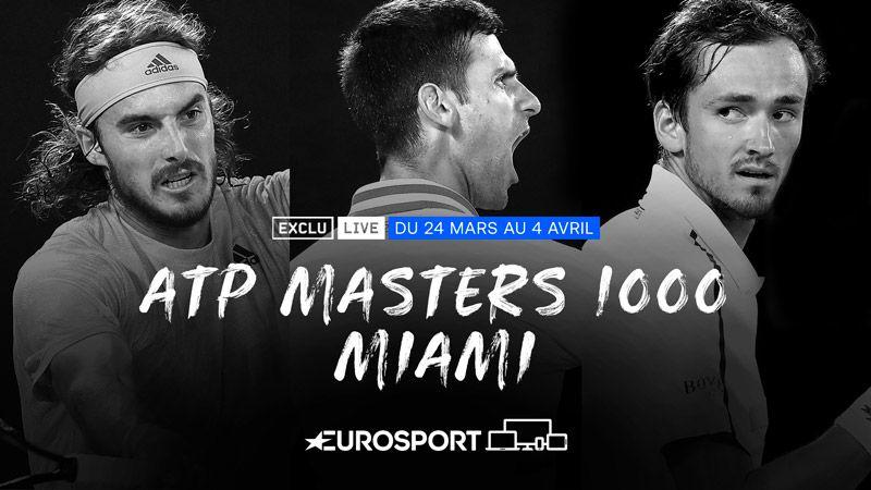 Les Masters 1000 de Miami à suivre sur  Eurosport 1