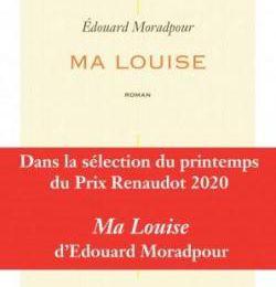 Ma Louise d'Edouard Moradpour (Michel de Maule)
