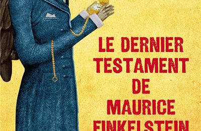 Le dernier testament de Maurice Finkelstein de Sophie Delassein (2021) SP