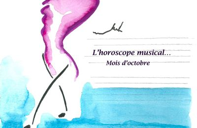 L'HOROSCOPE MUSICAL... TCHAÏKOVSKY...