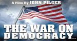John Pilger - The War on Democracy (Doc 2007) [VOSTFR]