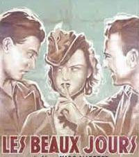 Les Beaux Jours de Marc Allégret et Yves Allégret