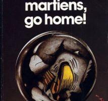 Martiens, go home ! de Fredric Brown