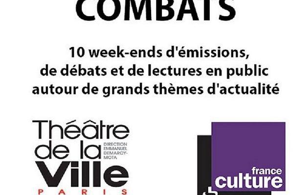Le nouveau rendez-vous de France Culture et du Théâtre de la Ville : COMBATS