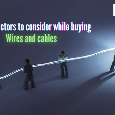 Top 10 Factors To Consider While Buying Wires And Cables