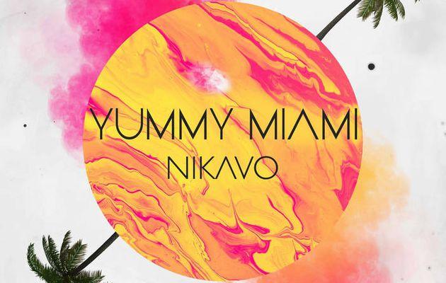 💿  Nikavo - Yummi Miami