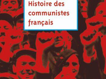 100 ans de COMMUNISME FRANÇAIS - Réédition du livre de Léo Figuères : Histoire des communistes français