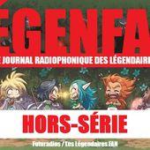 LÉGENFAN HORS-SÉRIE #2 : Y a-t-il trop de séries Les Légendaires ? - Les Légendaires FAN