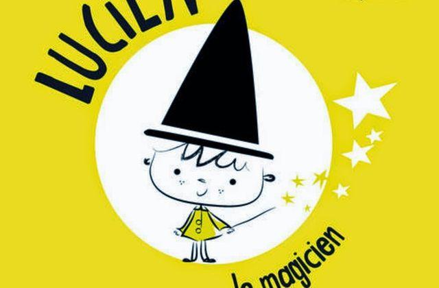 """[Papathèque] Livre : """"Lucien le magicien"""" (éditions Tourbillon)"""