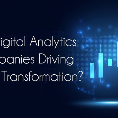 Are Digital Analytics Companies Driving Digital Transformation?