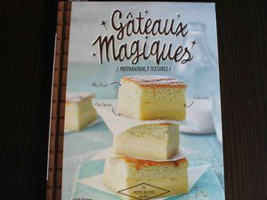 Gâteau magique à la crème de marron – Livre #1