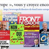 Recette pour neutraliser la colère des Français : la promesse de l'Autre Europe depuis un tiers de siècle - Union Populaire Républicaine | UPR