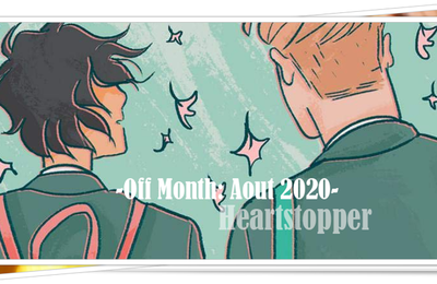 [Off] 16-17 aout 2020: Heartstopper