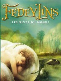 Fedeylins 1 : les rives du monde