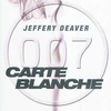 """Carte Blanche"", de Jeffery Deaver (James Bond)"