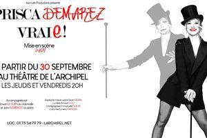 Prisca Demarez, sensationnelle, dans Vraie au Théâtre de l'Archipel !