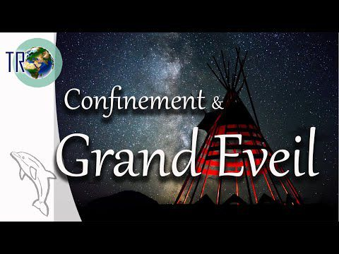 Coronavirus : confinement & grand Eveil