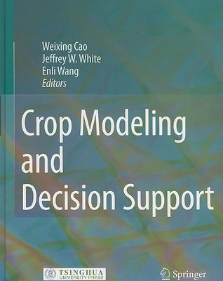 (ePub) Read Crop Modeling and Decision Support By Weixing Cao ePub online
