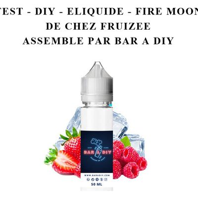 Test - Eliquide - Fire Moon gamme Fruizee de chez Eliquid France