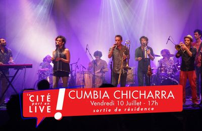 La Cité part en live ! La Cumbia Chicharra