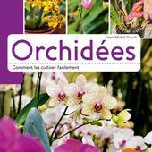 Extrait Orchidées, comment les cultiver facilement - Éditions ULMER