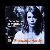 Françoise Hardy - J'écoute de la musique saoûle (Woody Braun Remix / Funky French League) Radio edit