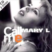 Mary L - Call Me (Radio Edit)