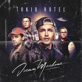 Dream Machine de Tokio Hotel sur Apple Music