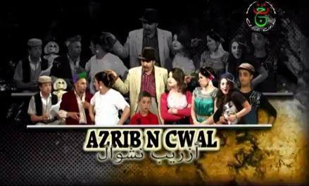 Feuilleton kabyle en entier,  Azrib N Cwal ,  2014