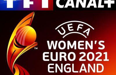 [Droits TV] TF1 et Canal + diffuseront l'Euro 2021 de Football Féminin !