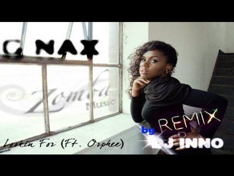 G NAX: Lookin For (Ft. Orphee, rmx by DJ INNO)