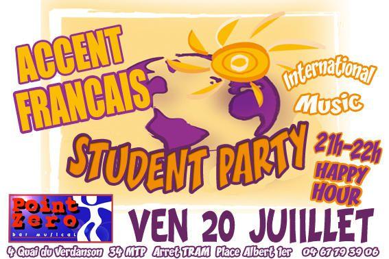 Student Party Accent Francais au Point Zero 20 juillet 2007
