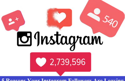 5 Reasons Your Instagram Followers Are Leaving