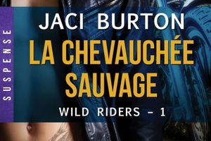 Wild Riders tome 1 : La chevauchée sauvage de Jaci BURTON