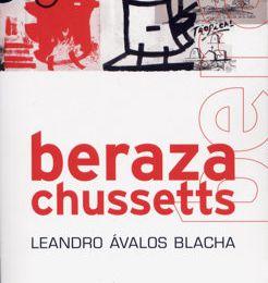 Berazachussets, de Leandro Avalos Blacha