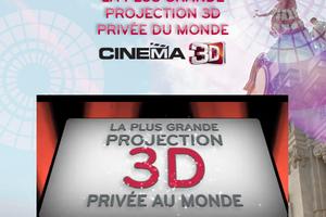 La plus grande projection 3D privée du monde
