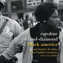 Black America (Caroline ROLLAND-DIAMOND)