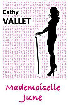 Mademoiselle June - Cathy Vallet