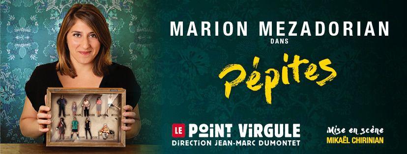 Marion Mezadorian dans « Pépites » au Point Virgule, nous y étions !