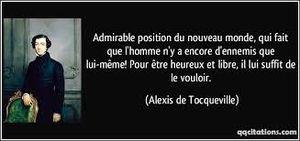 Les citations de Tocqueville plus actuelles que jamais