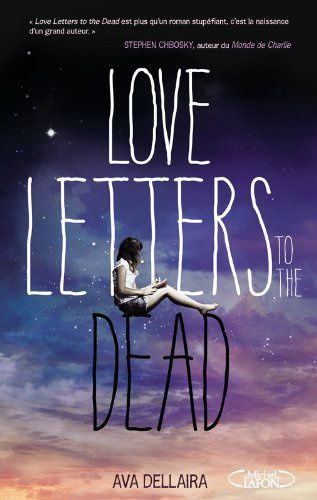 Love letters to the dead d'Ava Dellaira ♪ Nothing else matters ♪