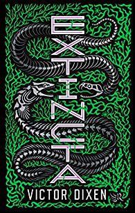 Extincta, par Victor Dixen