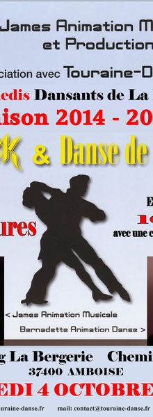 Samedi 4 Octobre 2014. James et Touraine Danse au Dancing La Bergerie à Amboise.