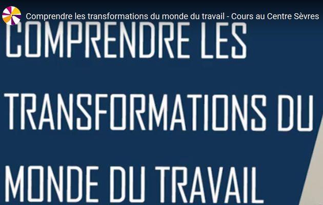 Comprendre les transformations du monde du travail - Cours au Centre Sèvres