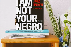 I AM NOT YOUR NEGRO de James Baldwin et Raoul Peck