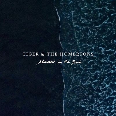 Tiger et The Homertons | clip de Follow You | EP Shadow In The Dark