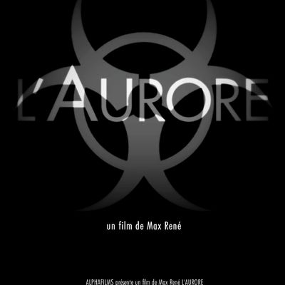 L'AURORE : dates de projection
