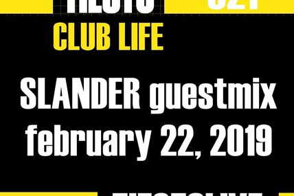 Club Life by Tiësto 621 - SLANDER guestmix - february 22, 2019