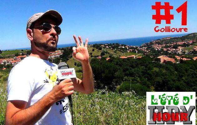 L'Eté de HPy Hour #20 à Collioure (28 août 2017) | HPyTv Pyrénées