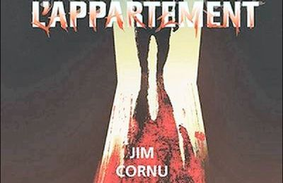 *L'APPARTEMENT* Jim Cornu* Joey Cornu Éditeur* par Martine Lévesque*